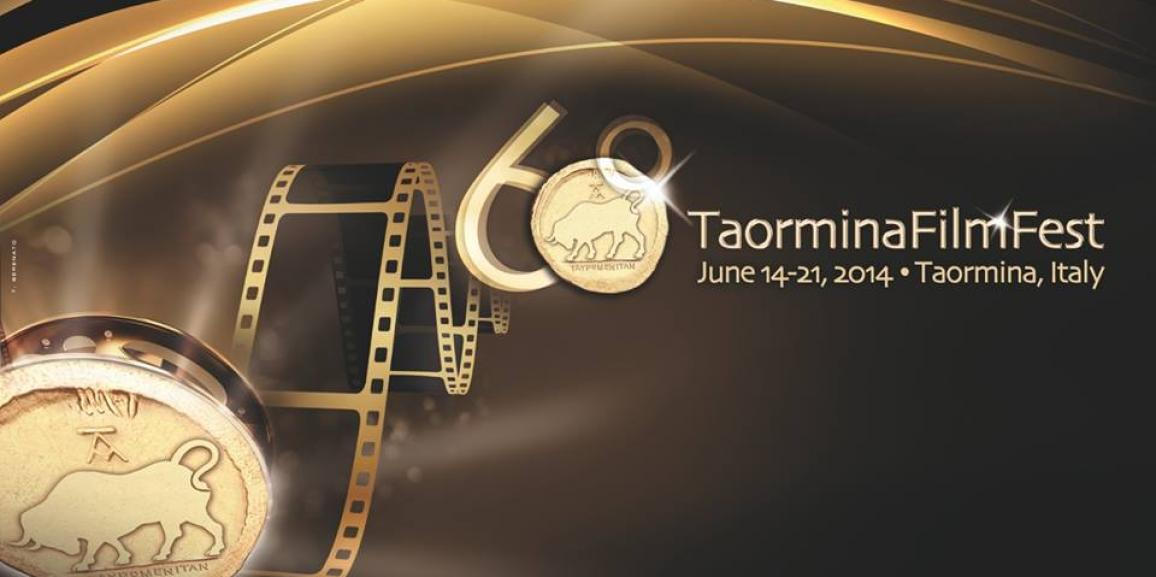 60° TaorminaFilmFest June 14-21,2014 – Taormina, Italy